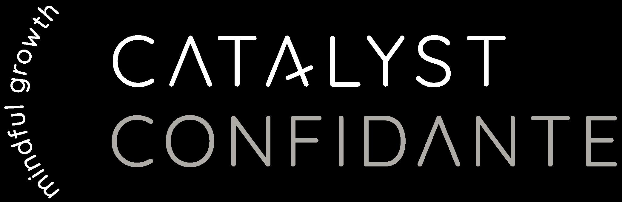 Catalyst Confidante